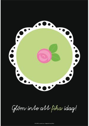 Poster A3, Prinsesstårta (glöm inte att fika idag)